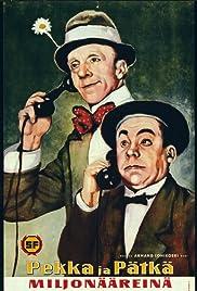 Pekka ja Pätkä miljonääreinä(1958) Poster - Movie Forum, Cast, Reviews