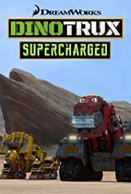 Dinotrux Supercharged (2017)