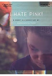 I hate pink!