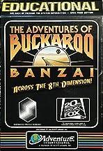 The Adventures of Buckaroo Banzai: Across the Eighth Dimension