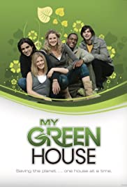 My Green House Poster