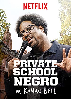 Movie W. Kamau Bell: Private School Negro (2018)