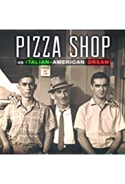 Pizza Shop: An Italian-American Dream