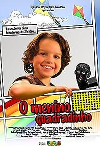 Primary photo for O Menino Quadradinho