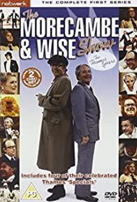 Primary photo for The Morecambe & Wise Show