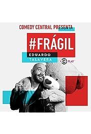 Comedy Central Presenta: Eduardo Talavera. #Frágil