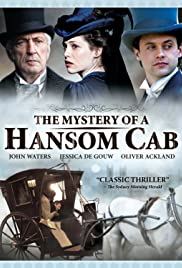 The Mystery of a Hansom Cab(2012) Poster - Movie Forum, Cast, Reviews