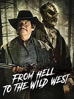 Permalink to Movie From Hell to the Wild West (2017)