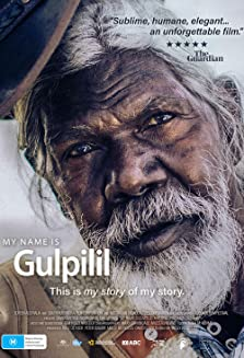 My Name is Gulpilil (2021)