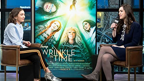 "BUILD: Rowan Blanchard On ""A Wrinkle In Time"""