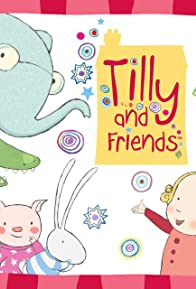Primary photo for Tilly and Friends