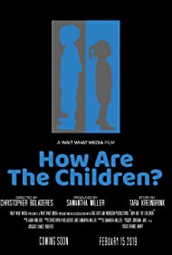 How are the Children? (2019)