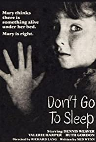 Primary photo for Don't Go to Sleep