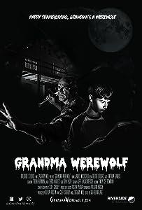 Watch online english movies Grandma Werewolf by Todd Sheets [WQHD]