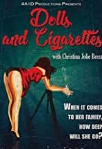Dolls and Cigarettes