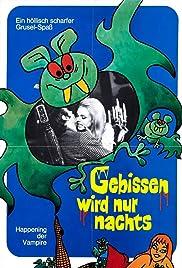 Gebissen wird nur nachts - das Happening der Vampire(1971) Poster - Movie Forum, Cast, Reviews