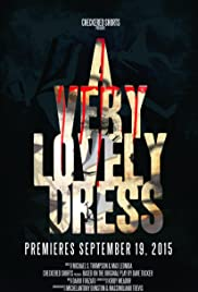 A Very Lovely Dress Poster