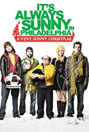 It's Always Sunny in Philadelphia: A Very Sunny Christmas Poster