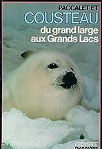 Du grand large aux Grands Lacs