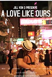A Love Like Ours Poster