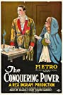 The Conquering Power (1921) Poster