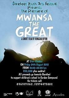 Mwansa the Great (2011)