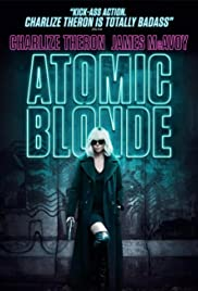 Atomic Blonde: Blondes Have More Gun Poster