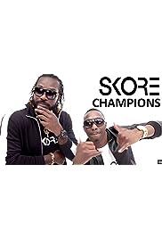 Skore: Champion Song