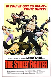 The Street Fighter (1974) Poster - Movie Forum, Cast, Reviews