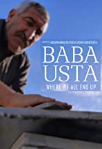 Baba Usta: Where We All End Up