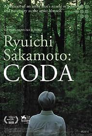 Ryuichi Sakamoto: Coda (2018) Poster - Movie Forum, Cast, Reviews