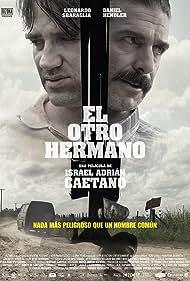 El otro hermano (2017) Poster - Movie Forum, Cast, Reviews