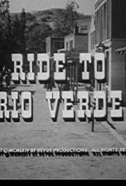 Ride to Rio Verde Poster