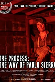 The Process: The Way of Pablo Sierra Poster