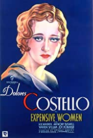 Dolores Costello in Expensive Women (1931)