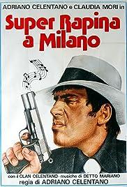 Super rapina a Milano Poster
