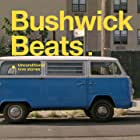 Bushwick Beats (2019)