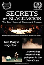Secrets of Blackmoor: The True History of Dungeons & Dragons