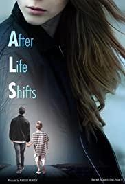 As Life Shifts Poster