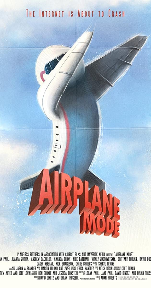 Airplane Mode (2019) - IMDb