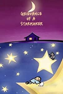 Watch new movie online Grievance of a Starmaker [pixels]