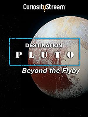 Where to stream Destination: Pluto Beyond the Flyby