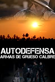 Primary photo for Autodefensa: Armas de Grueso Calibre