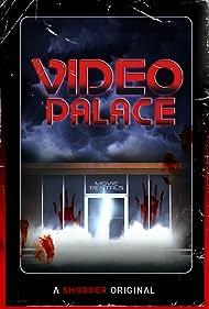 Video Palace (2018)