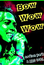 Bow Wow Wow: Live Sefton Park 07/09/82