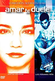 Amar te duele (2006) Poster - Movie Forum, Cast, Reviews