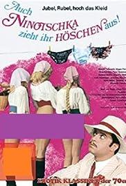 Auch Ninotschka zieht ihr Höschen aus Poster