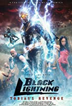 Primary image for Black Lightning: Tobias's Revenge