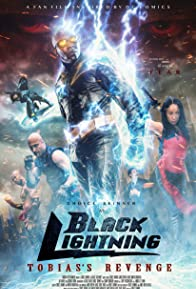 Primary photo for Black Lightning: Tobias's Revenge