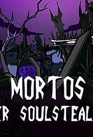 Mortos Der Soulstealer Poster